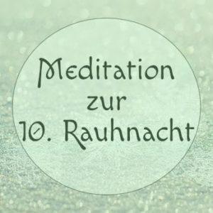zehnte-rauhnacht-meditation