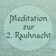 Shop Foto zweite Rauhnacht Meditation