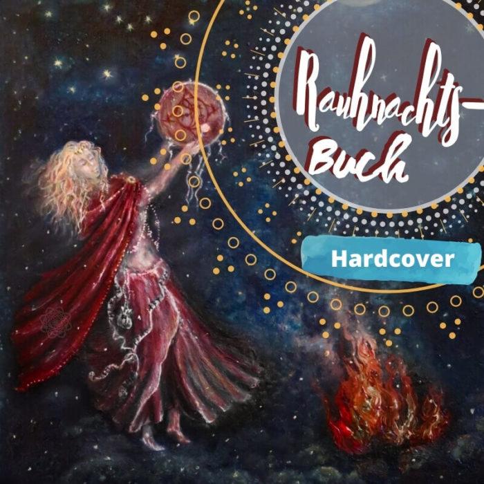 Hardcover-Der alte Pfad und die Rauhnächte